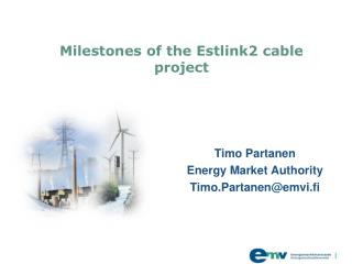Milestones of the Estlink2 cable project