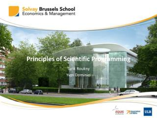 Principles of Scientific Programming
