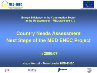 Energy Efficiency in the Construction Sector  in the Mediterranean - MED/2005/108-170