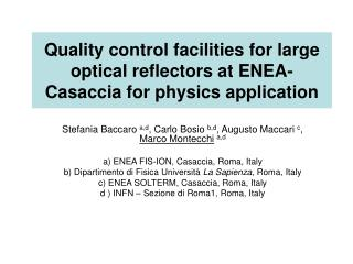Quality control facilities for large optical reflectors at ENEA-Casaccia for physics application