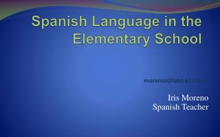 Spanish Language in the Elementary School