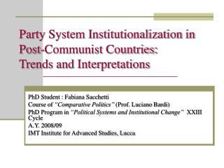 """PhD Student : Fabiana Sacchetti Course of  """"Comparative Politics""""  (Prof. Luciano Bardi)"""