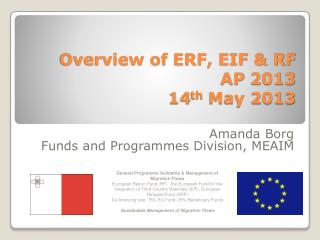 Overview of  ERF, EIF & RF   AP  2013 14 th  May 2013