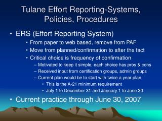 Tulane Effort Reporting-Systems, Policies, Procedures