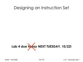 Designing an Instruction Set