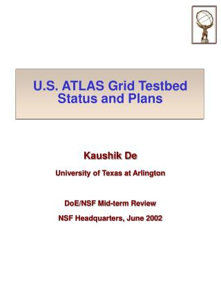 U.S. ATLAS Grid Testbed Status and Plans