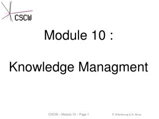 Module 10 : Knowledge Managment