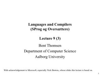 Languages and Compilers SProg og Overs ttere  Lecture 9 3