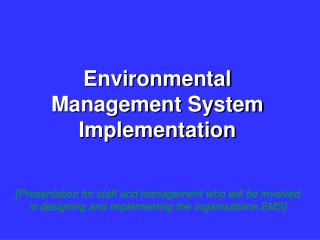 Environmental Management System Implementation