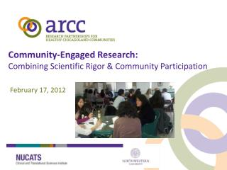 Community-Engaged Research:  Combining Scientific Rigor & Community Participation