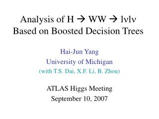 Analysis of H  ? WW ? l n l n  Based on Boosted Decision Trees