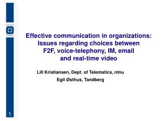 effective communication in organizations On jan 1, 2012, sylwia celińska - nieckarz (and others) published the chapter: guidelines for effective communication in an organization in the book: empirical aspects of the psychology of management.