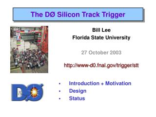 The D Ø  Silicon Track Trigger