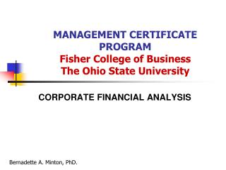 MANAGEMENT CERTIFICATE PROGRAM Fisher College of Business The Ohio State University