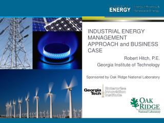 INDUSTRIAL ENERGY MANAGEMENT APPROACH and BUSINESS CASE