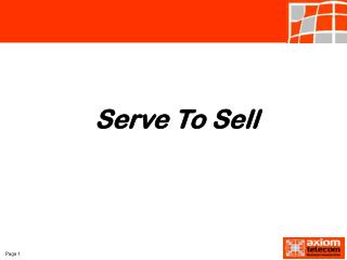 Serve To Sell