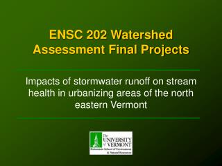 ENSC 202 Watershed Assessment Final Projects