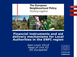 Financial instruments and aid delivery mechanisms for Local Authorities in the ENPI region
