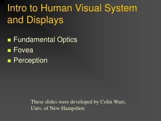 Intro to Human Visual System and Displays