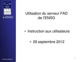 Utilisation du serveur FAD de l'ENSG