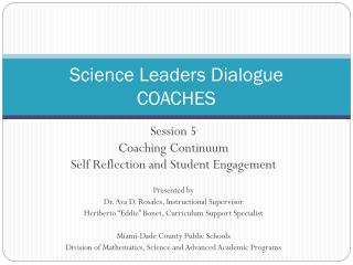Science Leaders Dialogue COACHES