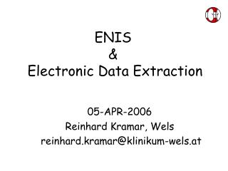 ENIS &  Electronic Data Extraction