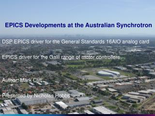 EPICS Developments at the Australian Synchrotron