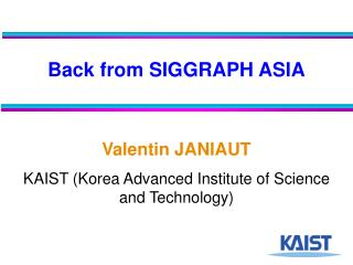 Back from SIGGRAPH ASIA