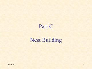 Part C Nest Building