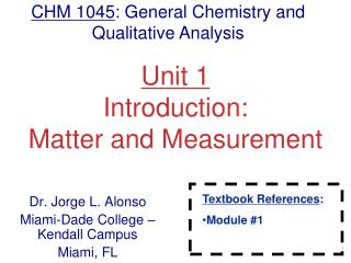 Unit 1 Introduction: Matter and Measurement