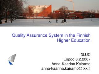 Quality Assurance System in the Finnish Higher Education