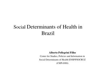 Social  Determinants of Health in Brazil