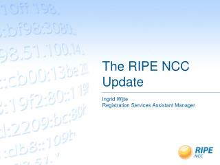 The RIPE NCC Update