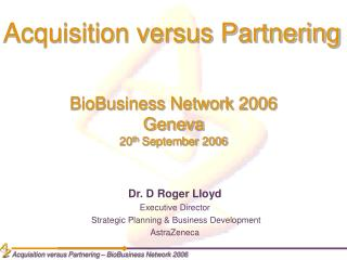 BioBusiness Network 2006 Geneva 20 th  September 2006