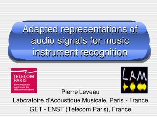 Adapted representations of audio signals for music instrument recognition