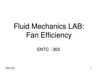Fluid Mechanics LAB: Fan Efficiency