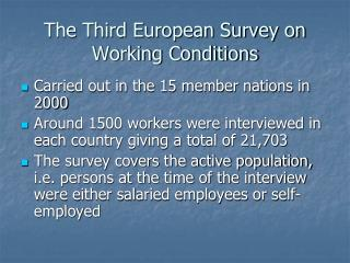 The Third European Survey on Working Conditions
