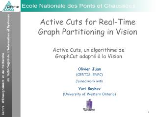 Active Cuts for Real-Time Graph Partitioning in Vision
