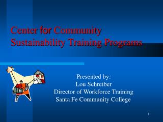 Center  for  Community Sustainability Training Programs