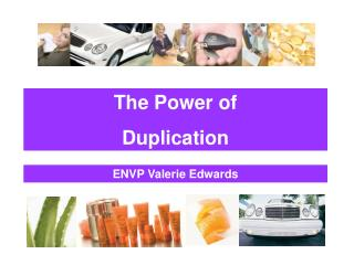 The Power of  Duplication