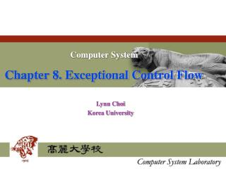 Computer System Chapter 8. Exceptional Control Flow