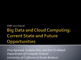 Big Data and Cloud Computing:  Current State and Future Opportunities
