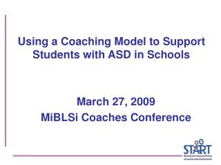 Using a Coaching Model to Support Students with ASD in Schools