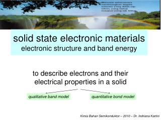 solid state electronic materials electronic structure and band energy