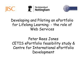 Developing and Piloting an ePortfolio for Lifelong Learning: - the role of  Web Services