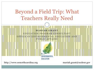 Beyond a Field Trip: What Teachers Really Need