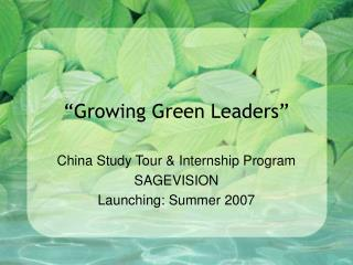 Growing Green Leaders