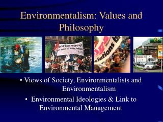 Environmentalism: Values and Philosophy