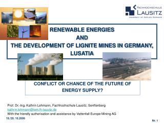 RENEWABLE ENERGIES  AND  THE DEVELOPMENT OF LIGNITE MINES IN GERMANY, LUSATIA