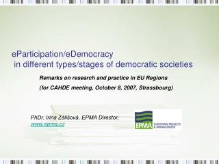 eParticipation/eDemocracy  in different types/stages of democratic societies